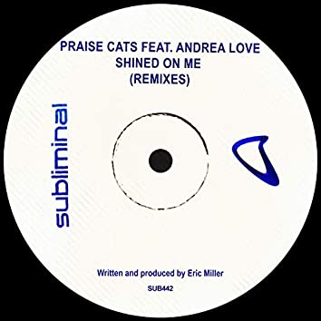 Shined On Me (Remixes)