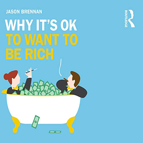 Why It's OK to Want to Be Rich cover art