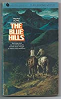 The Blue Hills (Flare original mystery) 0380789981 Book Cover