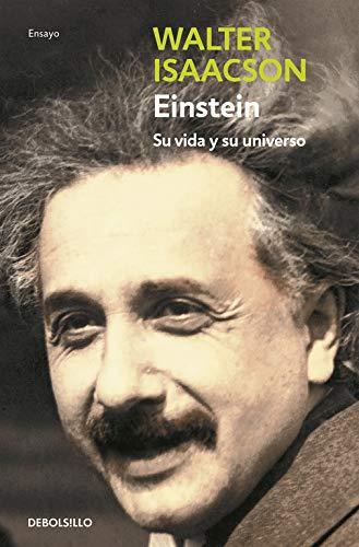 Einstein: Su vida y su universo (Ensayo (debolsillo))