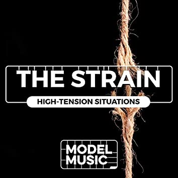 The Strain: High-Tension Situations