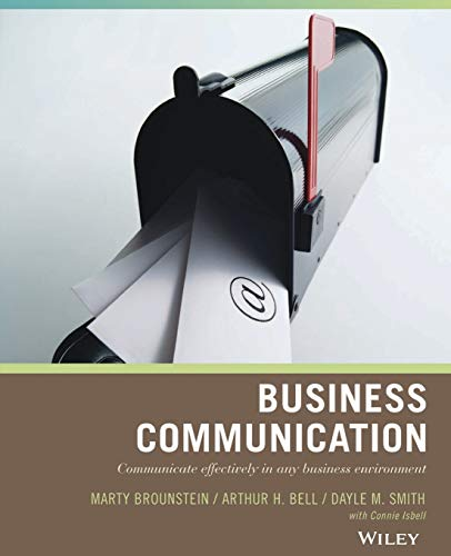 Compare Textbook Prices for Business Communication 1 Edition ISBN 9780471790778 by Brounstein, Marty,Bell, Arthur H.,Smith, Dayle M.,Isbell, Connie