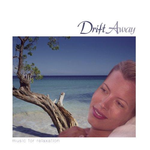 Drift Away... Music For Relaxtion