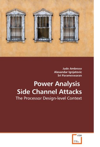 Power Analysis     Side Channel Attacks: The Processor Design-level Context