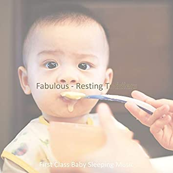 Fabulous - Resting Toddlers