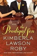 A Reverend Curtis Black Novel Kimberla Lawson Roby The Prodigal Son (Hardback) - Common
