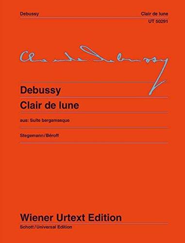 Clair de Lune: aus: Suite bergamasque. Nach der Erstausgabe herausgegeben von Michael Stegemann. Fingersätze und Interpretationshinweise von Michel Béroff. Klavier. (Wiener Urtext Edition)