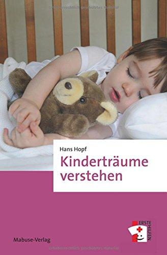 Kinderträume verstehen (Erste Hilfen Band 8)