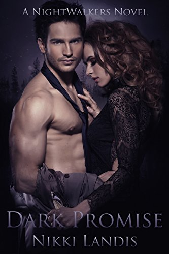 Dark Promise: A Paranormal Vampire Romance (NightWalkers #1)