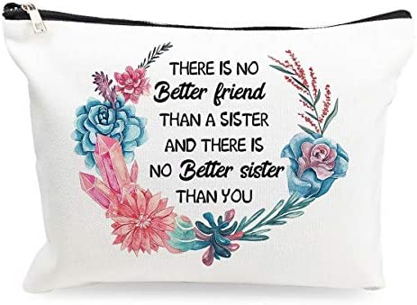 Makeup Cosmetic Bag There Is No Better Friend Than A Sister Funny Cotton Zipper Pouch Travel product image
