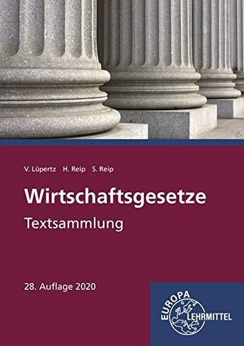 Wirtschaftsgesetze: Textsammlung