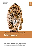 Ecological and Environmental Physiology of Mammals (Ecological and Environmental Physiology (EEPS))