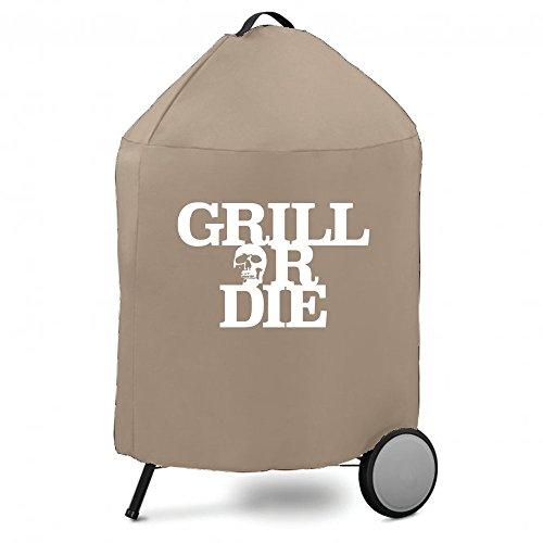 Grill or die,...