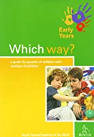 RNIB Early Years Series - Which Way?: A Guide for Parents of Children with Multiple Disabilities