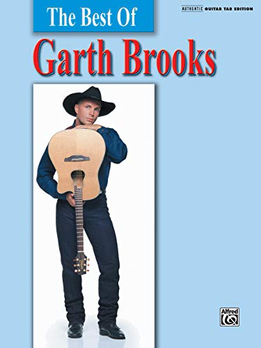 The Best of Garth Brooks: Guitar/Tab/Vocal