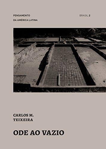 Ode ao vazio (Pensamento da América Latina Livro 2)