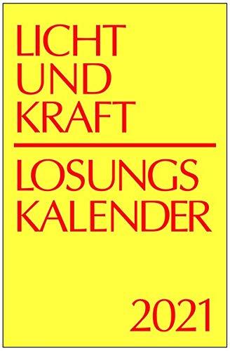 Licht und Kraft/Losungskalender 2021 Reiseausgabe in Monatsheften: Andachten über Losung und Lehrtext