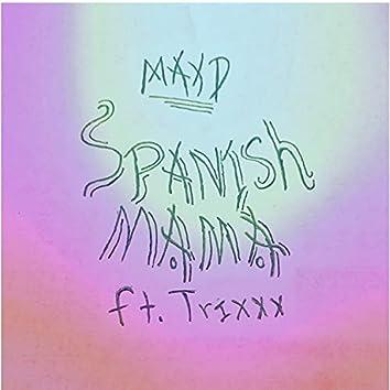 Spanish Mama