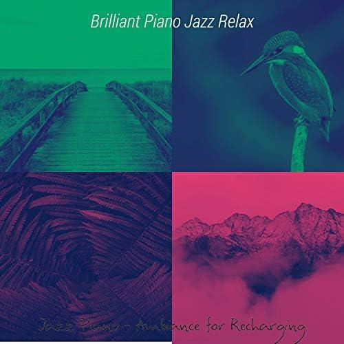 Brilliant Piano Jazz Relax