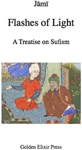 Flashes of Light: A Treatise on Sufism (English Edition)