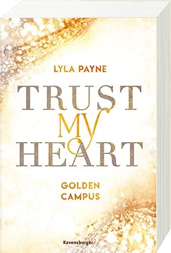 Buchseite und Rezensionen zu 'Trust My Heart - Golden-Campus-Trilogie, Band 1 (Golden-Campus-Trilogie, 1)' von Lyla Payne