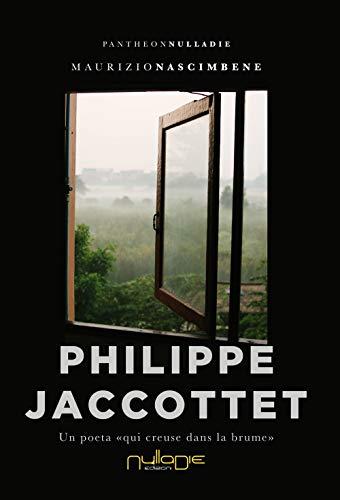 Philippe Jaccottet. Un poeta «qui creuse dans la brume»