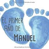 El primer año de Manuel: El álbum de mi bebé