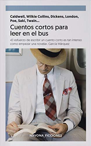 Cuentos cortos para leer en el bus (FICCIONES)