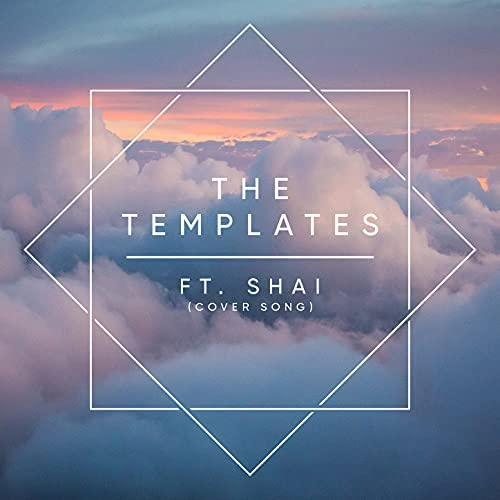 The Templates feat. Shai