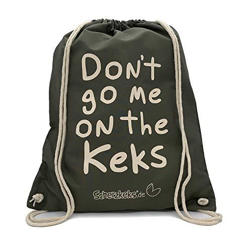 """Scherzkeks Rucksack """"Don't go me on the Keks"""", Turnbeutel mit lustigem Spruch, Stoffbeutel mit Zugbändern, verstellbare Größe, Gymbag, Sportbeutel, Festival (Olive)"""