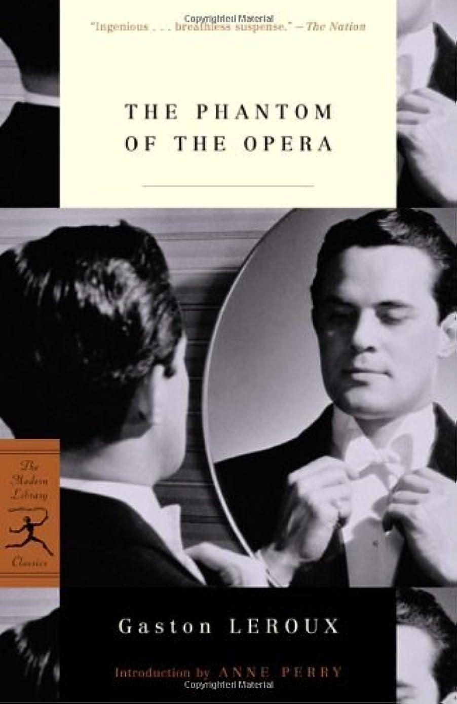 毎日ウルル徐々にThe Phantom of the Opera (Modern Library Classics) (English Edition)