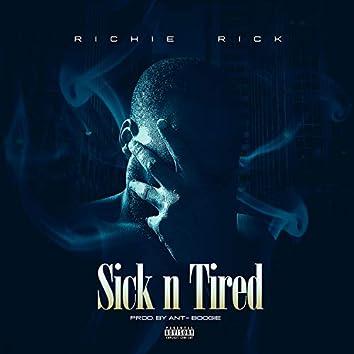 Sick N Tired