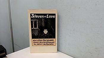 Slaves of Love & Other Norwegian Short St 08 0192126016 Book Cover
