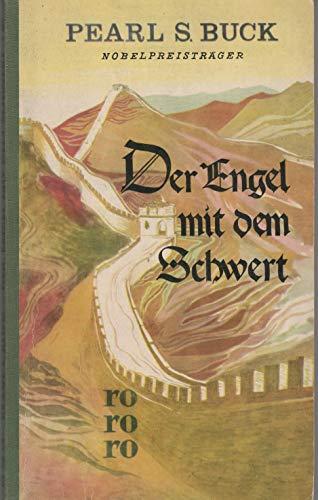 Der Engel mit dem Schwert : Gottesstreiter im fernen Land. [Übertr. ins Dt. von Richard Hoffmann], rororo ; 167