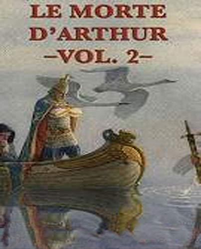 illustrations Le Morte d'Arthur Volume 2: A well-written novel with depth (English Edition)