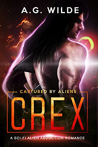 Crex: A Sci-fi Alien Abduction Romance (Captured by Aliens Book 2)