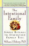 Image of The Intentional Family: Simple Rituals to Strengthen Family Ties