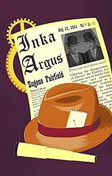 The Inka Argus by [Eugene Fairfield]