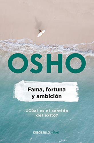 Fama, Fortuna Y Ambición / Fame, Fortune, and Ambition: What Is the Real Meaning of Success?
