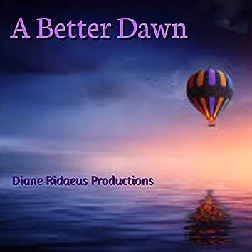 A Better Dawn