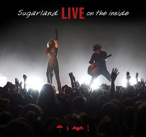 """SUGARLAND """"Live on the Inside"""" CD/DVD Live"""
