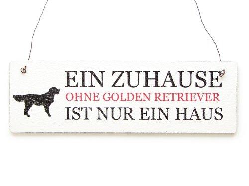 Interluxe Shabby Vintage Schild Türschild EIN ZUHAUSE OHNE GOLDEN Retriever Holzschild Hund Geschenk