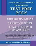 Hunter College High School Entrance Exam Test Prep Book: 3 Practice Tests & Hunter Test Prep Guide; Hunter College Middle School Test Prep; HCHS ... School Test Book, High School Entrance Tests