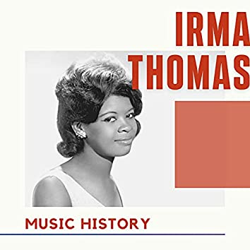 Irma Thomas - Music History