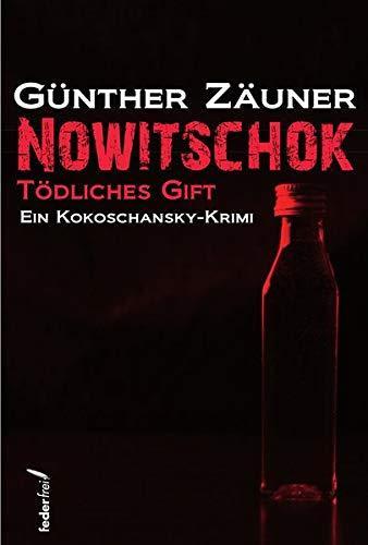 Nowitschok: Tödliches Gift