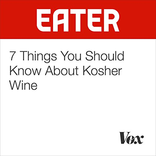 7 Things You Should Know About Kosher Wine audiobook cover art