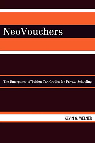 Neovouchers The Emergence Of Tuition Tax Credits For Private Schooling