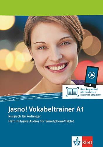 Jasno! A1 Vokabeltrainer: Russisch für Anfänger. Heft inklusive Audios für Smartphone/Tablet (Jasno!: Russisch für Anfänger und Fortgeschrittene)