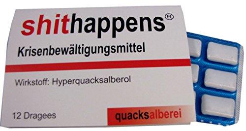 "quacksalberei Witzige Kaugummis""shithappens"""