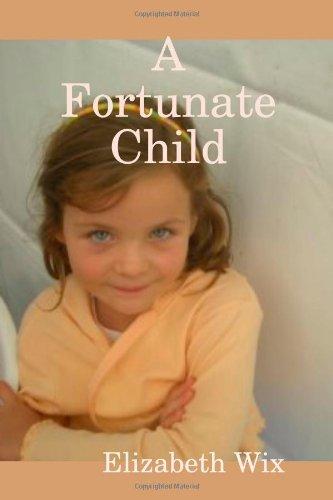 A Fortunate Child